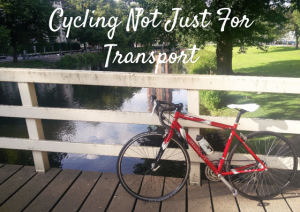 Cycling Not Just For Transport